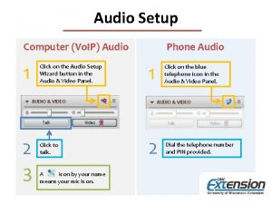 Audio Setup Computer Vo IP Audio 1 2
