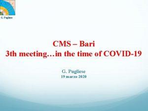 G Pugliese CMS Bari 3 th meetingin the