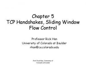 Chapter 5 TCP Handshakes Sliding Window Flow Control