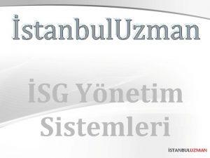 stanbul Uzman SG Ynetim Sistemleri STANBULUZMAN 1 Toplam