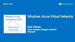 Windows Azure Conference 2014 Windows Azure Virtual Networks