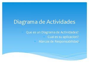 Diagrama de Actividades Que es un Diagrama de