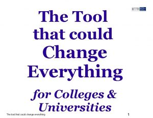 The Tool that could Change Everything for Colleges