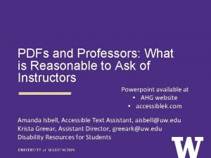 PDFs and Professors What is Reasonable to Ask