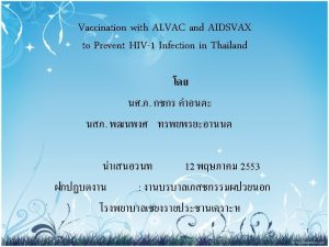 Human Immunodeficiency Virus HIV 2 Preventive HIV Vaccine
