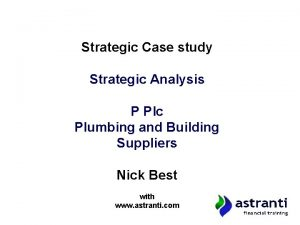 Strategic Case study Strategic Analysis P Plc Plumbing
