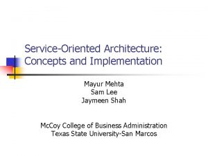 ServiceOriented Architecture Concepts and Implementation Mayur Mehta Sam