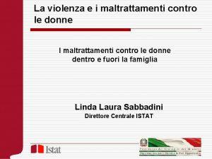 La violenza e i maltrattamenti contro le donne