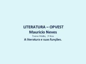 LITERATURA OPVEST Mauricio Neves Ensino Mdio 1 Ano
