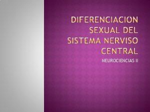 NEUROCIENCIAS II El sexo cromosmico de una persona
