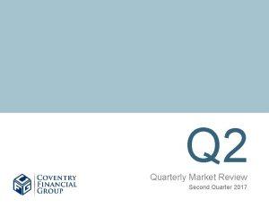 Q 2 Quarterly Market Review Second Quarter 2017