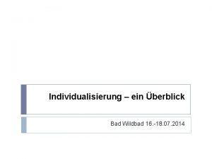 Individualisierung ein berblick Bad Wildbad 16 18 07