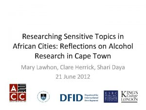 Researching Sensitive Topics in African Cities Reflections on