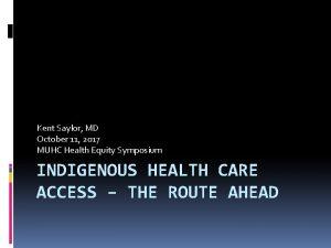 Kent Saylor MD October 11 2017 MUHC Health