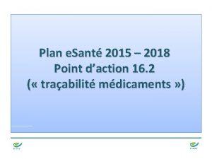 Plan e Sant 2015 2018 Point daction 16