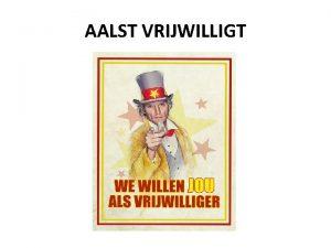 AALST VRIJWILLIGT Kader vrijwilligersbeleid Stad Aalst Sabrina Beeckman