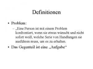 Definitionen Problem Eine Person ist mit einem Problem