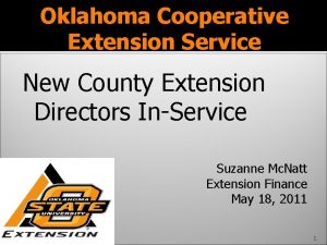 Oklahoma Cooperative Extension Service New County Extension Directors
