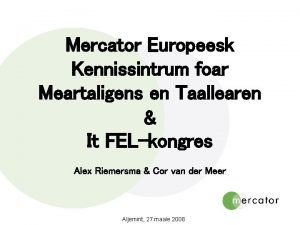 Mercator Europeesk Kennissintrum foar Meartaligens en Taallearen It