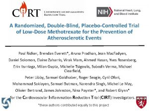 A Randomized DoubleBlind PlaceboControlled Trial of LowDose Methotrexate