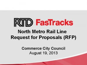 North Metro Rail Line Request for Proposals RFP