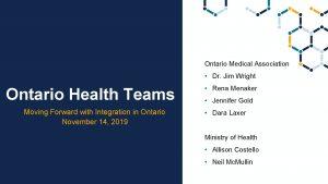 Ontario Medical Association Dr Jim Wright Ontario Health