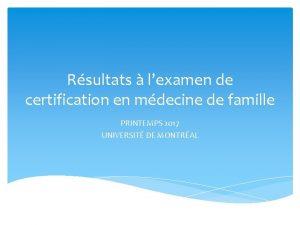 Rsultats lexamen de certification en mdecine de famille