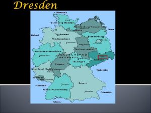 Wie kannst du nach Dresden fahren Berlin Dresden
