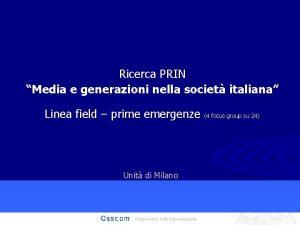 Ricerca PRIN Media e generazioni nella societ italiana