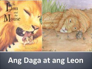 Ang Daga at ang Leon NarratorJacques Sa gubat