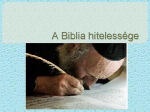 A Biblia hitelessge Empirikus bizonytkok Vilg keletkezse Rgszet