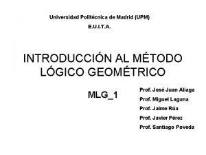 Universidad Politcnica de Madrid UPM E U I