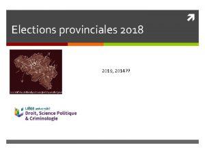 Elections provinciales 2018 2019 2014 Pronostic ou divination