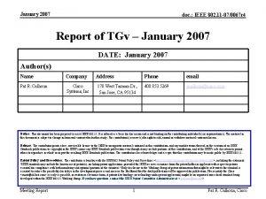 January 2007 doc IEEE 802 11 070067 r