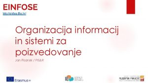 EINFOSE http einfose ffos hr Organizacija informacij in