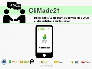 Cli Made Cli Made 21 Mdia social innovant