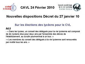 CAVL 24 Fvrier 2010 Nouvelles dispositions Dcret du