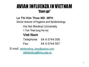 AVIAN INFLUENZA IN VIETNAM Cum ga Le Thi