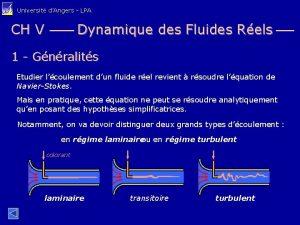 Universit dAngers LPA CH V Dynamique des Fluides