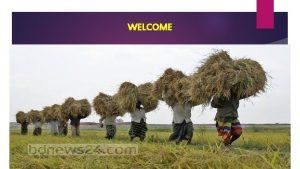 WELCOME Presented by M Humayun Kabir English Teacher