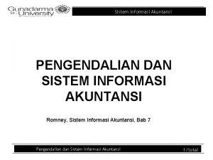 Sistem Informasi Akuntansi PENGENDALIAN DAN SISTEM INFORMASI AKUNTANSI
