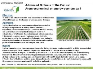 BRC Science Highlight Advanced Biofuels of the Future