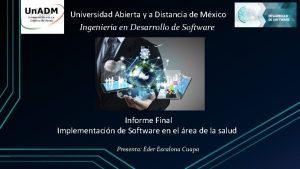 Universidad Abierta y a Distancia de Mxico Ingeniera