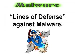 Lines of Defense against Malware Prevention Keep Malware
