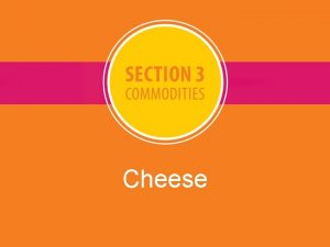Cheese Cheese Nutrients found in cheese Cheese is