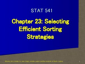 STAT 541 Chapter 23 Selecting Efficient Sorting Strategies