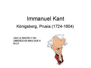 Immanuel Kant Knigsberg Prusia 1724 1804 USA LA