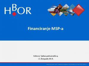 Financiranje MSPa Krievci Tjedan poduzetnitva 15 listopada 2019