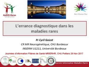 Lerrance diagnostique dans les maladies rares Pr Cyril