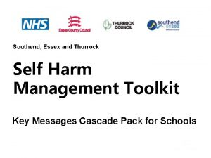 Southend Essex and Thurrock Self Harm Management Toolkit
